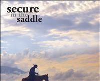 Secure in the Saddle